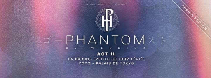 PHANTOM BY WEEKIDZ ACT II / DJ KIFF ONE & DIMMI