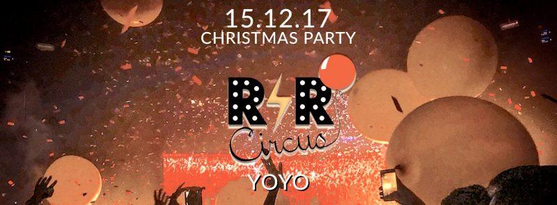 R'n'R Circus ✮ vendredi 15 décembre ✮ YOYO ✮