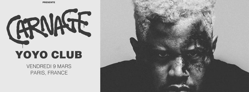 Carnage (USA) live in Paris @YOYO