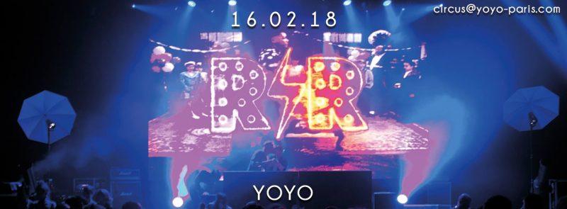R'n'R Circus ✮ vendredi 16 février ✮ YOYO ✮