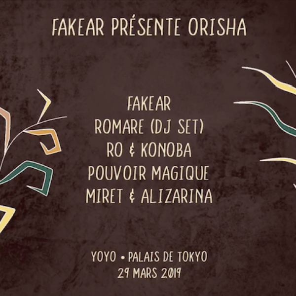 Fakear présente : Orisha